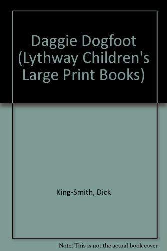 9780745112299: Daggie Dogfoot (Lythway Large Print Children's Series)