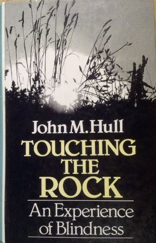 Touching the Rock (0745112536) by John M. Hull