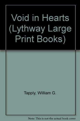 9780745112626: Void in Hearts (Lythway Large Print Books)