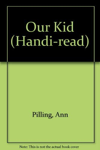 9780745112954: Our Kid (Handi-read)