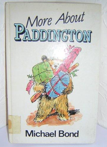 9780745112978: More About Paddington (Lythway Large Print Children's Series)