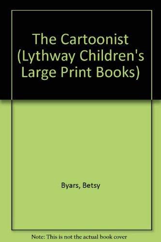 9780745113173: The Cartoonist (Lythway Children's Large Print Books)