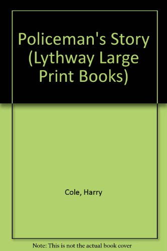 9780745113241: Policeman's Story (Lythway Large Print Books)