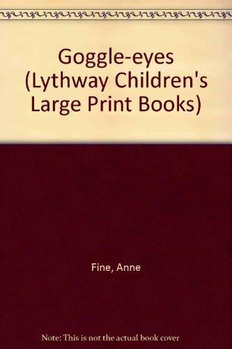 9780745113692: Goggle-eyes (Lythway Children's Large Print Books)