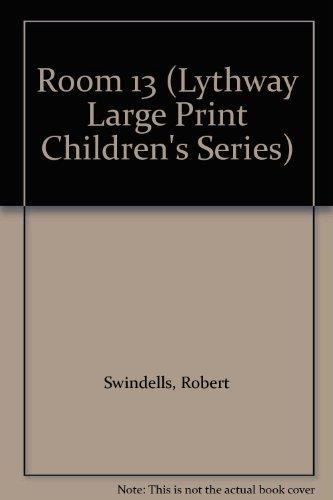9780745113715: Room 13 (Lythway Large Print Children's Series)