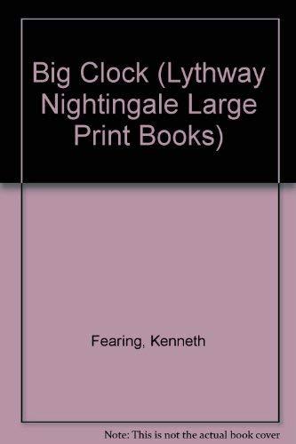 9780745113968: Big Clock (Lythway Nightingale Large Print Books)