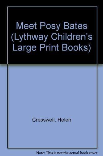 9780745114040: Meet Posy Bates (Lythway Children's Large Print Books)