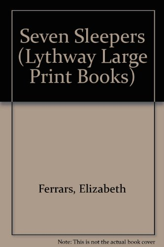 9780745114347: The Seven Sleepers (Lythway Large Print Series)
