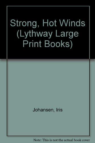 9780745114453: Strong, Hot Winds (Lythway Large Print Books)