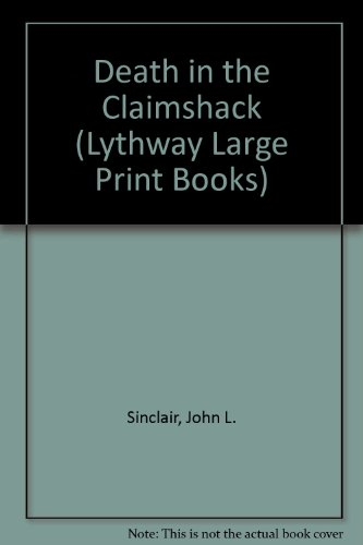 9780745114569: Death in the Claimshack (Lythway Large Print Books)