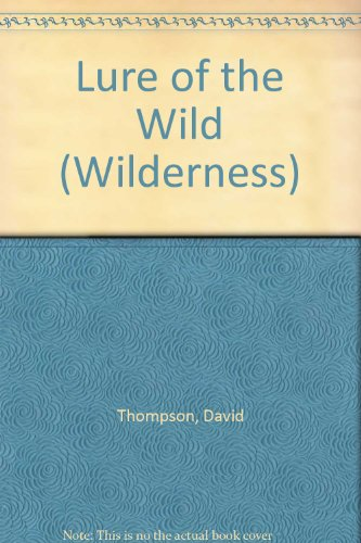 9780745114644: Lure of the Wild (Wilderness)