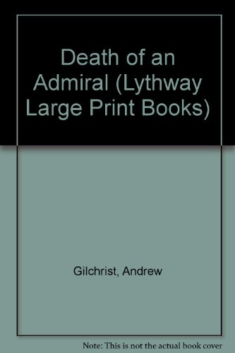 9780745114903: Death of an Admiral (Lythway Large Print Series)