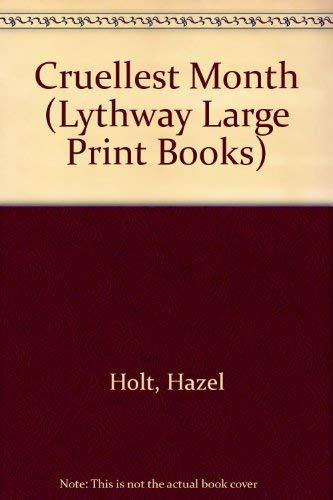 9780745114910: The Cruellest Month (Lythway Large Print Series)