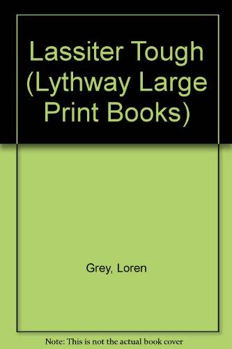 9780745115344: Lassiter Tough (Lythway Large Print Books)