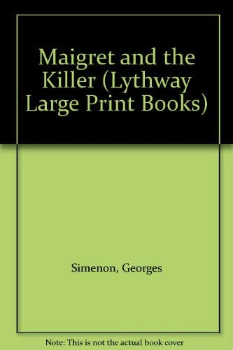 9780745115399: Maigret and the Killer (Lythway Large Print Books)