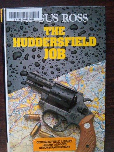 9780745115412: The Huddersfield Job (Lythway Large Print Series)