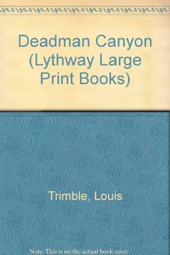 9780745116013: Deadman Canyon (Lythway Large Print Books)