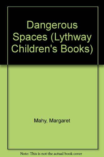 9780745116228: Dangerous Spaces (Lythway Children's Books)