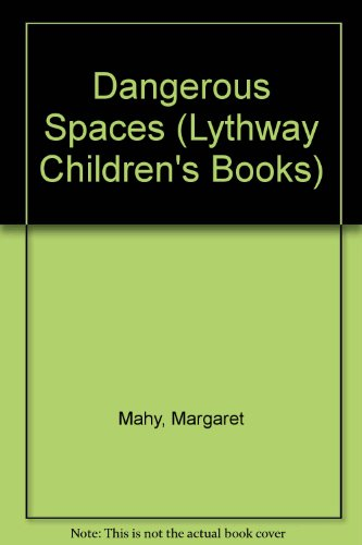 9780745116228: Dangerous Spaces (Lythway Large Print Children's Series)