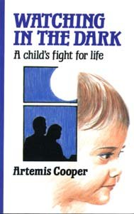 9780745117492: Watching in the Dark: A Child's Fight for Life