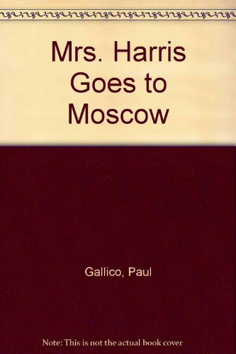 9780745117539: Mrs. Harris Goes to Moscow
