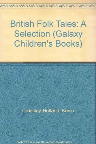 9780745119113: British Folk Tales: A Selection (Galaxy Children's Large Print)