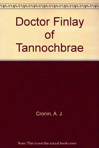 9780745119557: Doctor Finlay of Tannochbrae