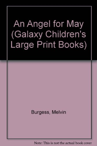 9780745120867: An Angel for May (Galaxy Children's Large Print Books)