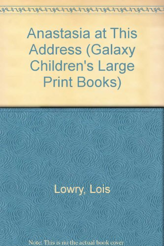 9780745120874: Anastasia at This Address (Galaxy Children's Large Print Books)