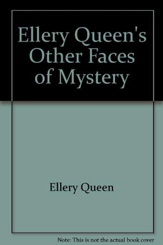 9780745121130: Ellery Queen's Other Faces of Mystery