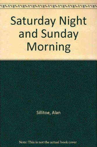 9780745121338: Saturday Night and Sunday Morning
