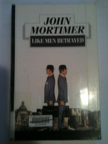 9780745121680: Like Men Betrayed
