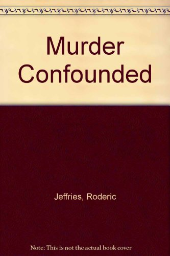 9780745121833: Murder Confounded
