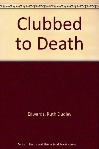 9780745122014: Clubbed to Death