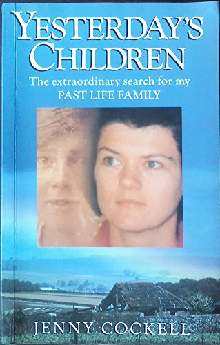9780745122045: Yesterday's Children: The Extraordinary Search for My Past Life Family