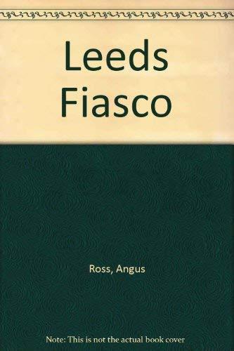 9780745122076: Leeds Fiasco