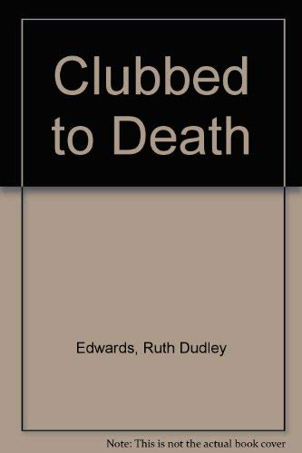 9780745122120: Clubbed to Death