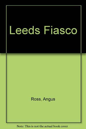 9780745122199: Leeds Fiasco