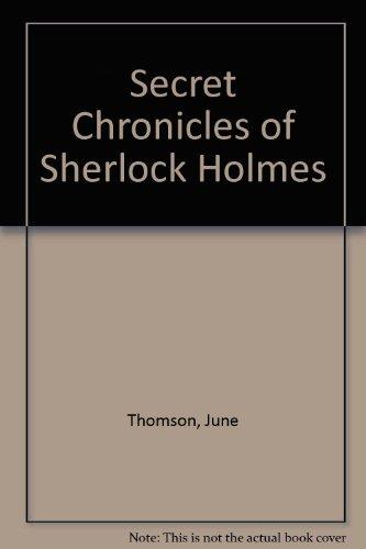 9780745122977: Secret Chronicles of Sherlock Holmes