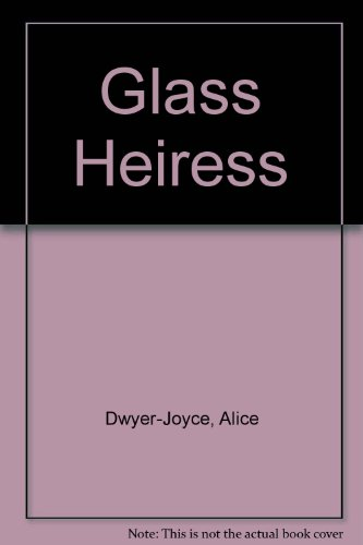 9780745123554: Glass Heiress