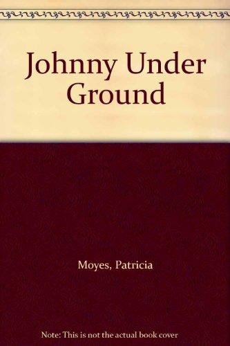 9780745124148: Johnny Under Ground