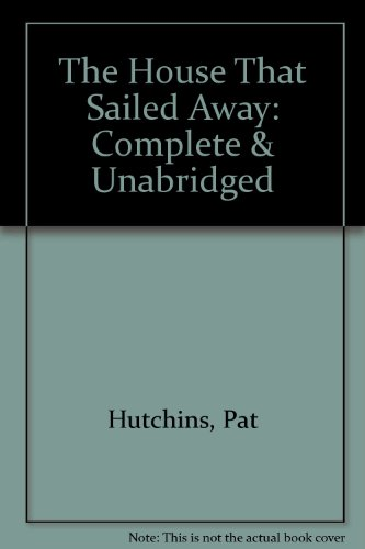 9780745125015: The House That Sailed Away