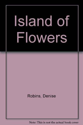 9780745125954: Island of Flowers