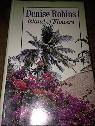 9780745127750: Island of Flowers