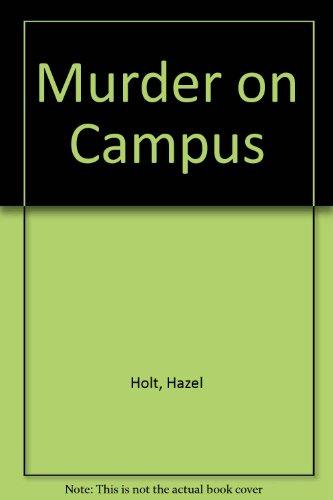 9780745127965: Murder on Campus
