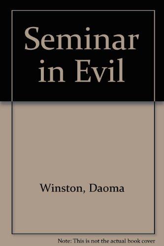 9780745127996: Seminar in Evil