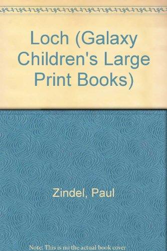 9780745128597: Loch (Galaxy Children's Large Print)