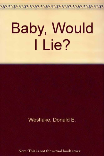 9780745129389: Baby, Would I Lie: A Romance of the Ozarks