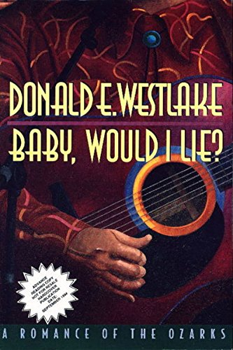 9780745129471: Baby, Would I Lie: A Romance of the Ozarks