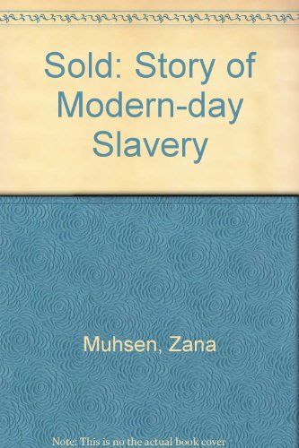 9780745129488: Sold: Story of Modern-day Slavery